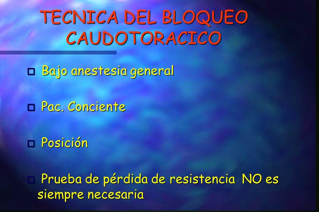 TECNICA DEL BLOQUEO CAUDOTORACICO