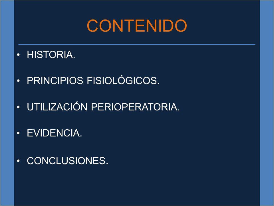 CONTENIDO HISTORIA. PRINCIPIOS FISIOLÓGICOS.