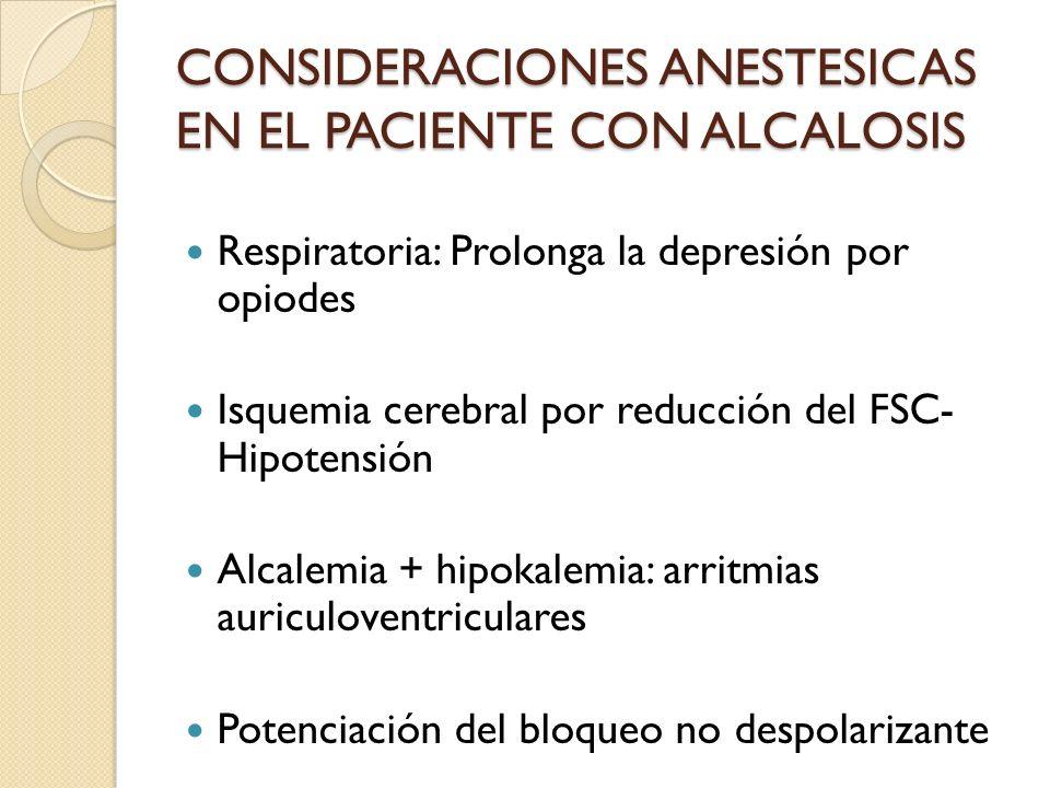 CONSIDERACIONES ANESTESICAS EN EL PACIENTE CON ALCALOSIS