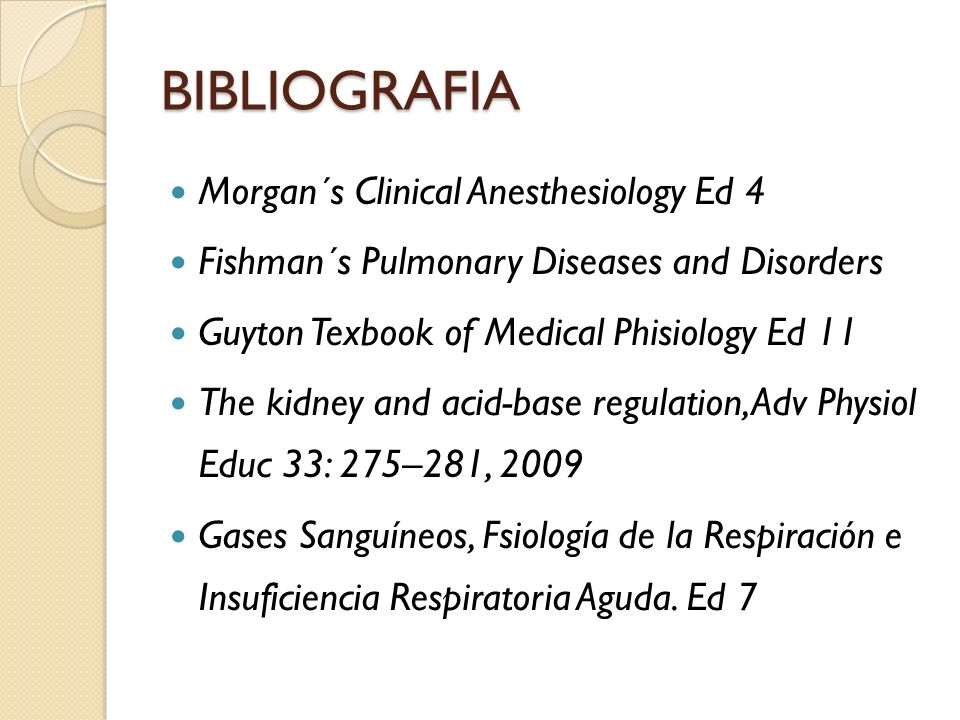BIBLIOGRAFIA Morgan´s Clinical Anesthesiology Ed 4
