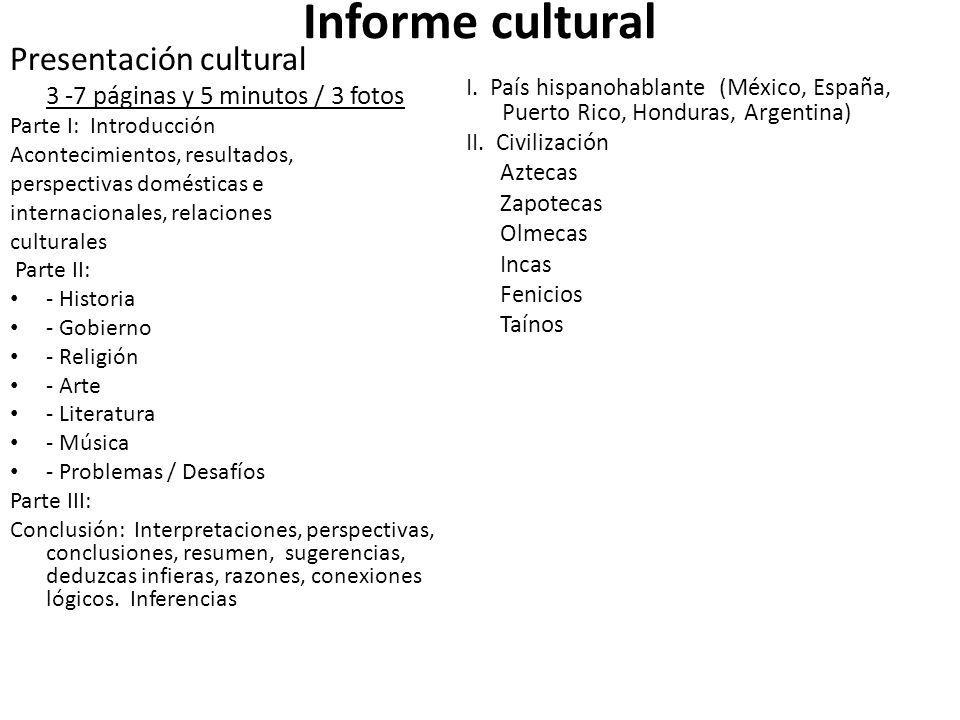 Informe cultural Presentación cultural