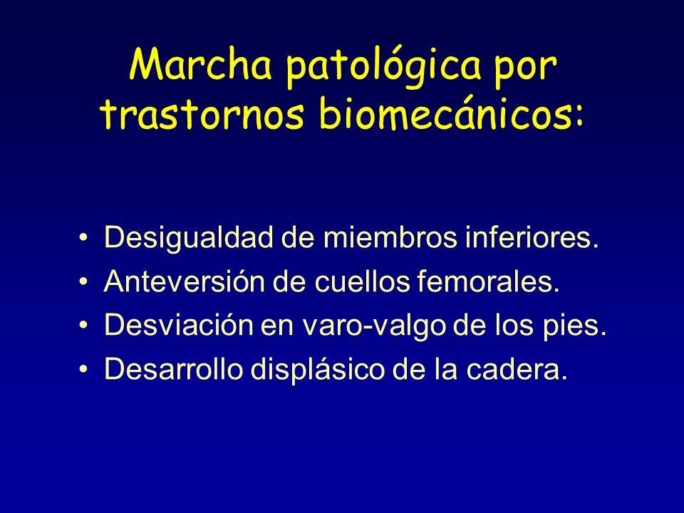 Marcha patológica por trastornos biomecánicos: