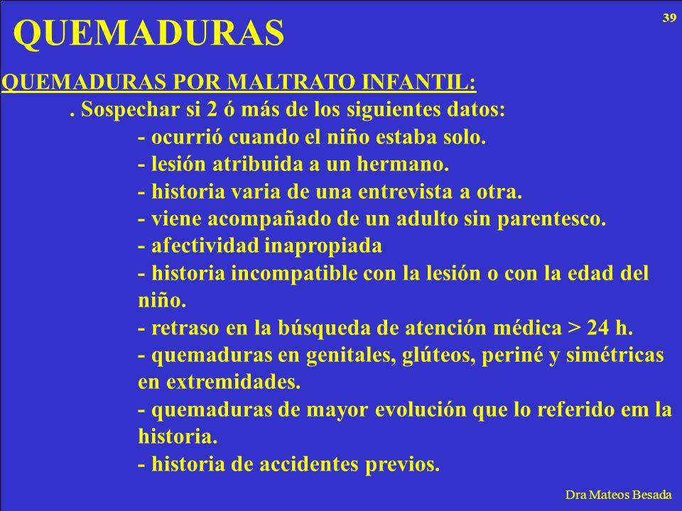 QUEMADURAS QUEMADURAS POR MALTRATO INFANTIL: