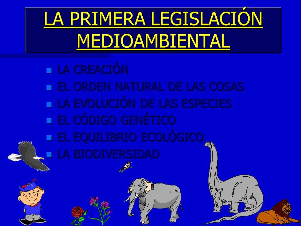 LA PRIMERA LEGISLACIÓN MEDIOAMBIENTAL