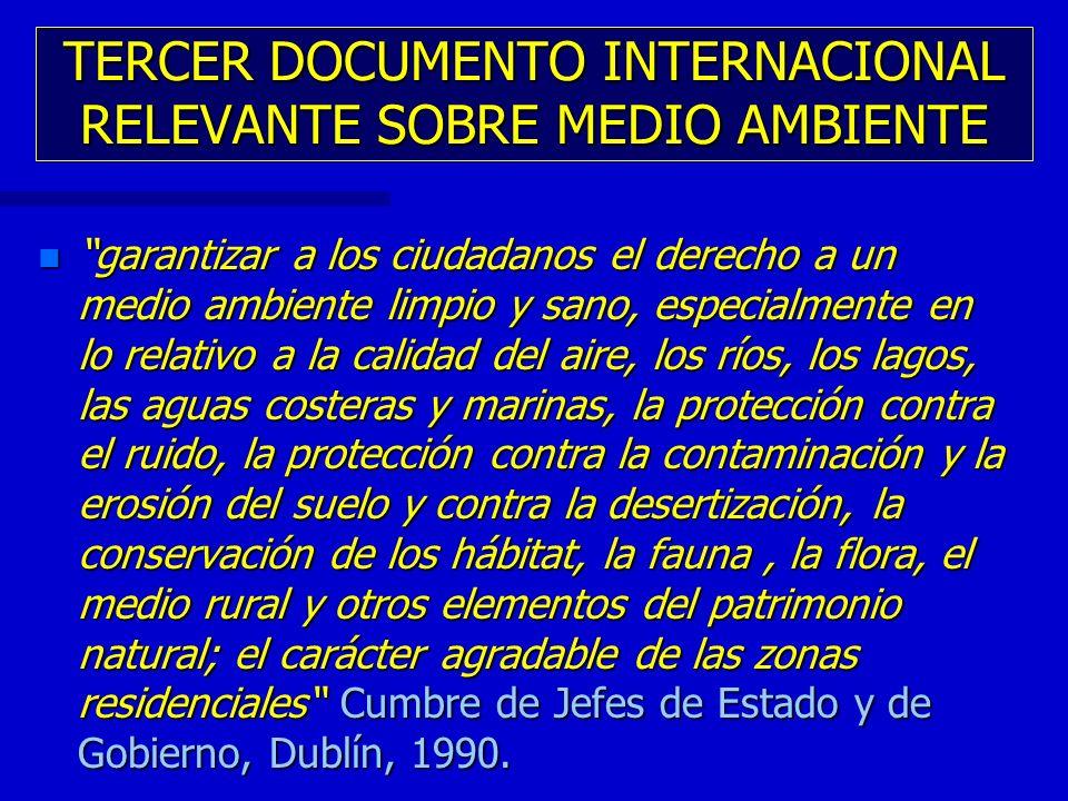 TERCER DOCUMENTO INTERNACIONAL RELEVANTE SOBRE MEDIO AMBIENTE