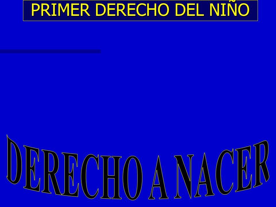 PRIMER DERECHO DEL NIÑO