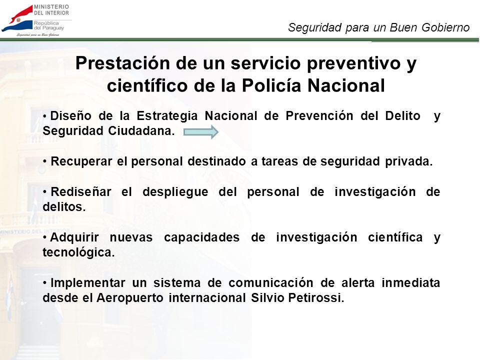 Prestación de un servicio preventivo y científico de la Policía Nacional