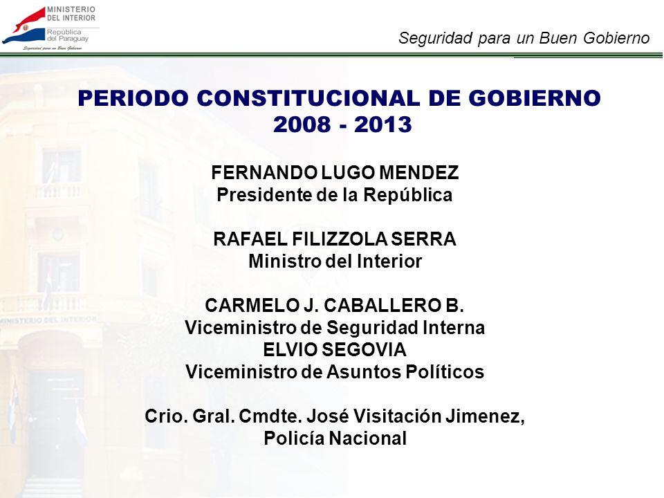 PERIODO CONSTITUCIONAL DE GOBIERNO 2008 - 2013