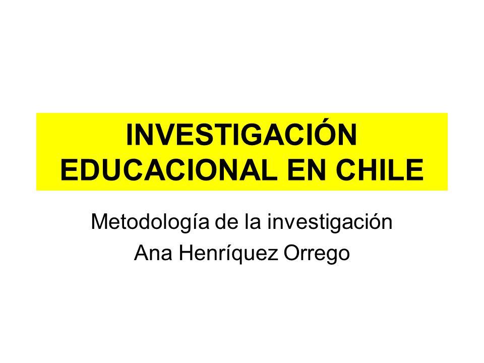 INVESTIGACIÓN EDUCACIONAL EN CHILE