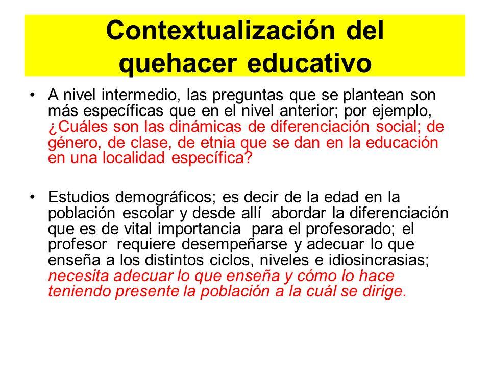 Contextualización del quehacer educativo