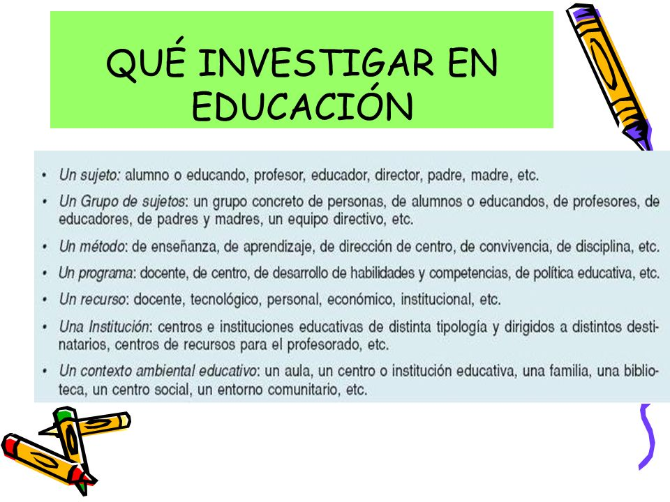 QUÉ INVESTIGAR EN EDUCACIÓN