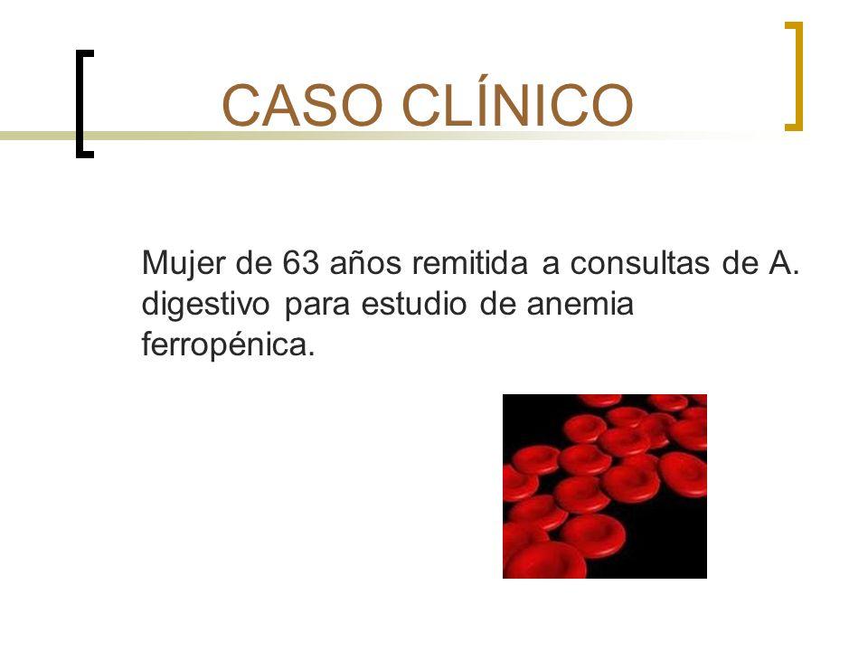 CASO CLÍNICO Mujer de 63 años remitida a consultas de A.