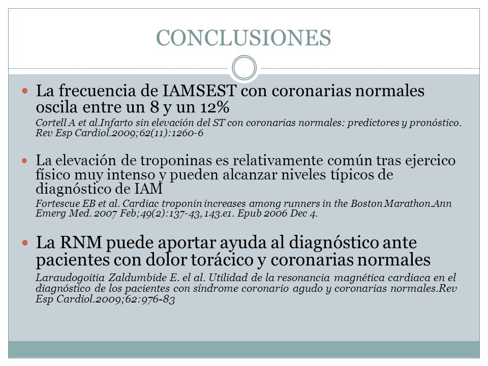 CONCLUSIONES La frecuencia de IAMSEST con coronarias normales oscila entre un 8 y un 12%
