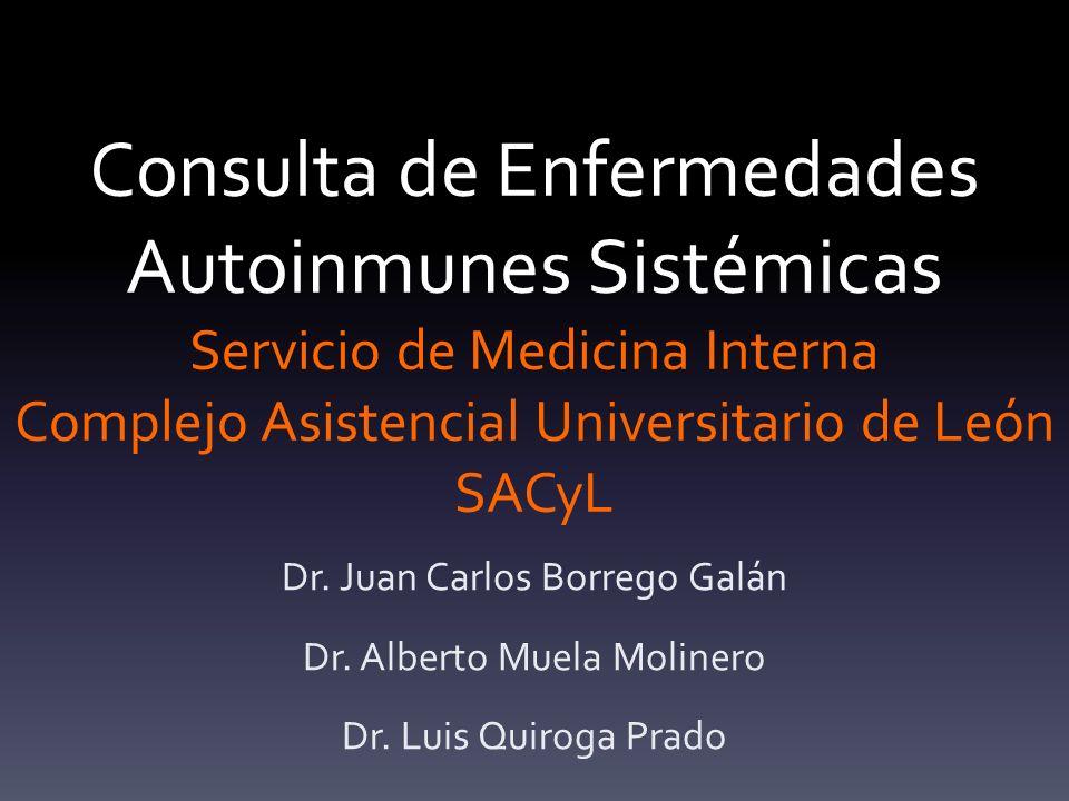 Consulta de Enfermedades Autoinmunes Sistémicas Servicio de Medicina Interna Complejo Asistencial Universitario de León SACyL