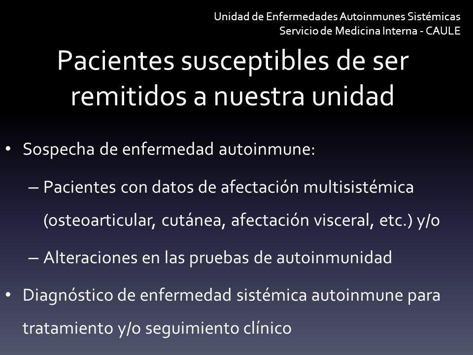 Pacientes susceptibles de ser remitidos a nuestra unidad