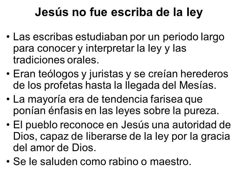 Jesús no fue escriba de la ley