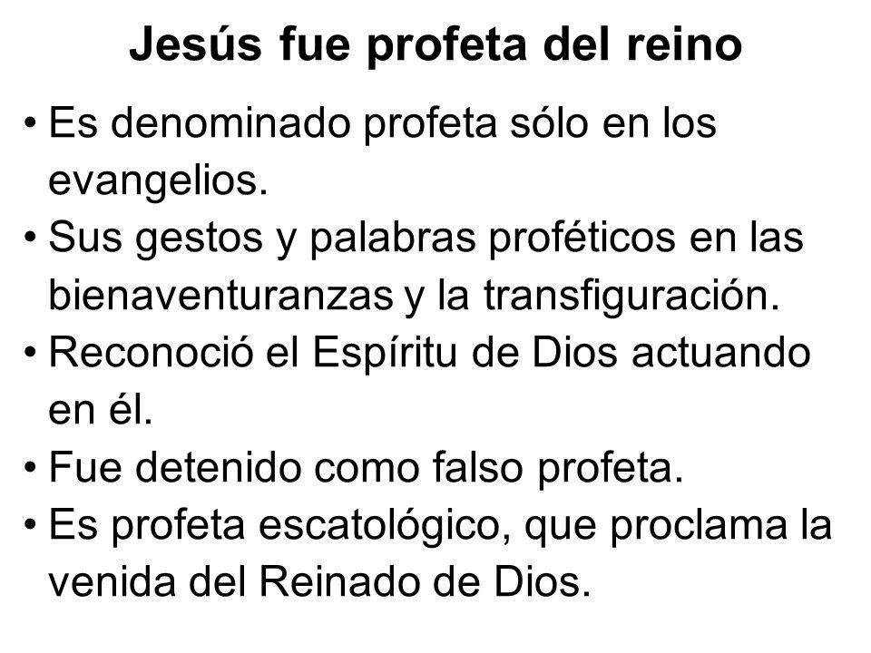 Jesús fue profeta del reino