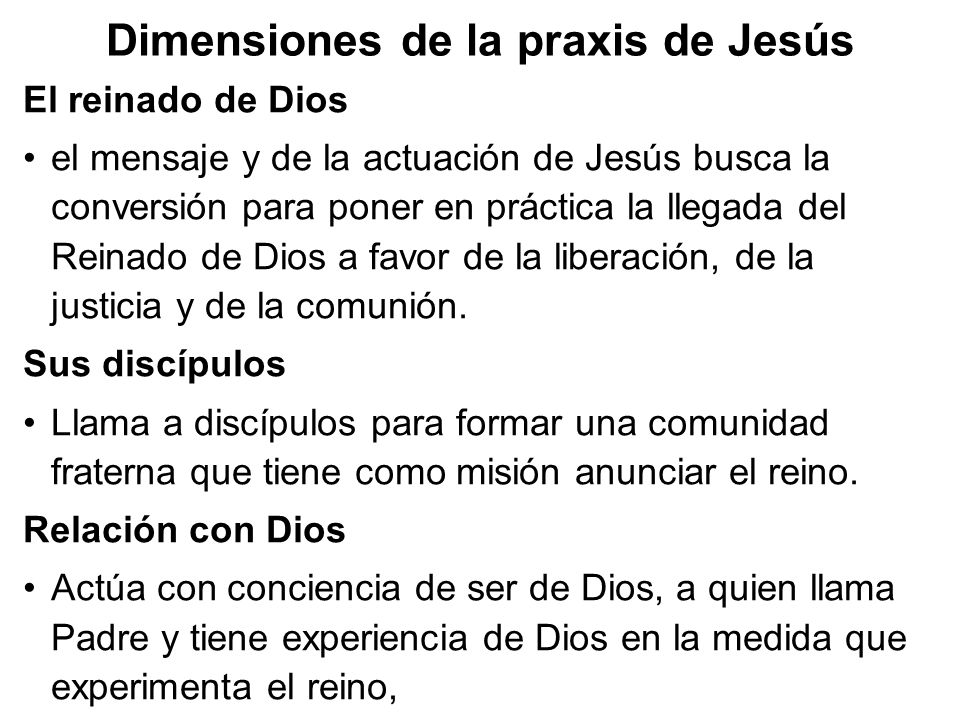 Dimensiones de la praxis de Jesús