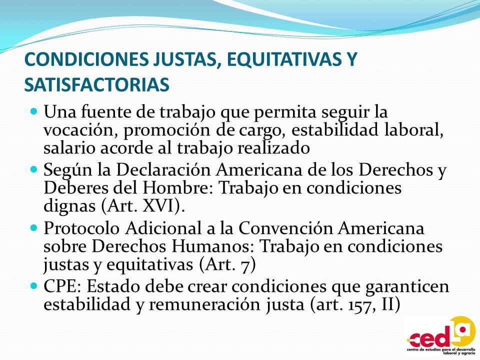CONDICIONES JUSTAS, EQUITATIVAS Y SATISFACTORIAS