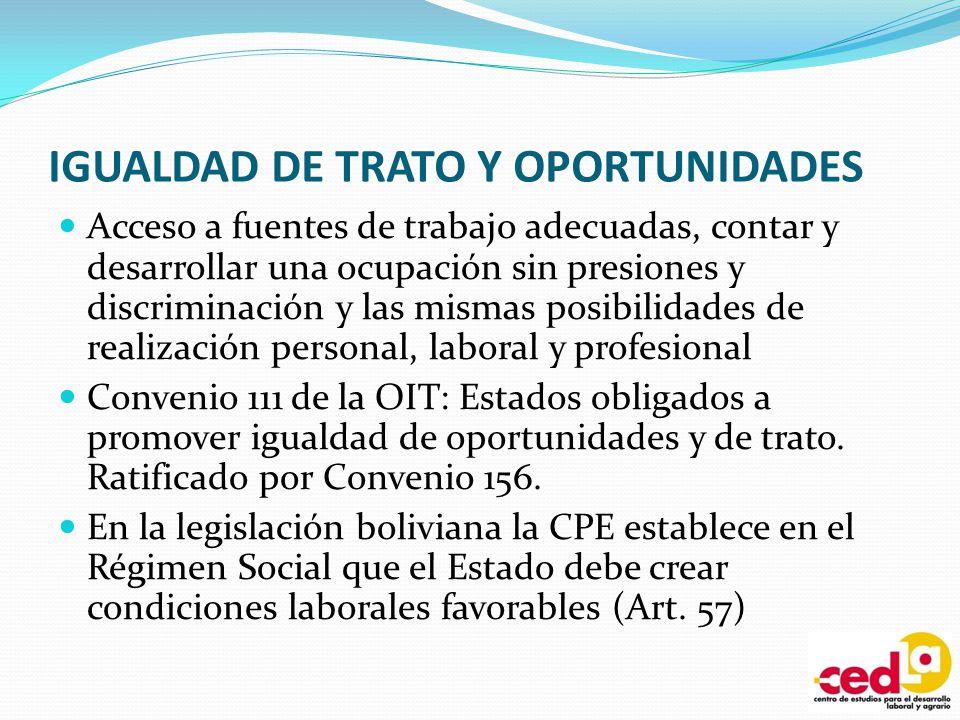 IGUALDAD DE TRATO Y OPORTUNIDADES