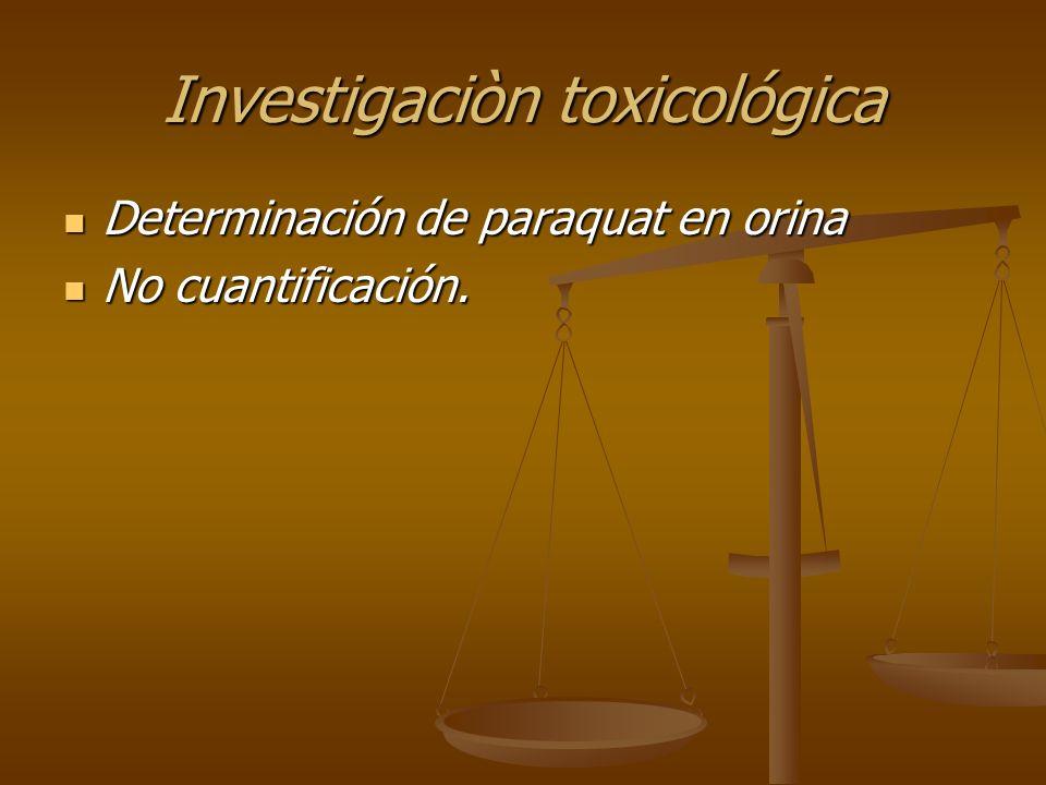 Investigaciòn toxicológica