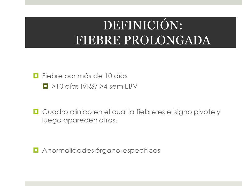 DEFINICIÓN: FIEBRE PROLONGADA