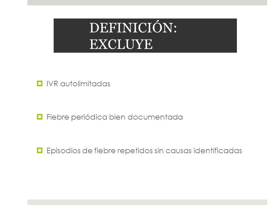 DEFINICIÓN: EXCLUYE IVR autolimitadas