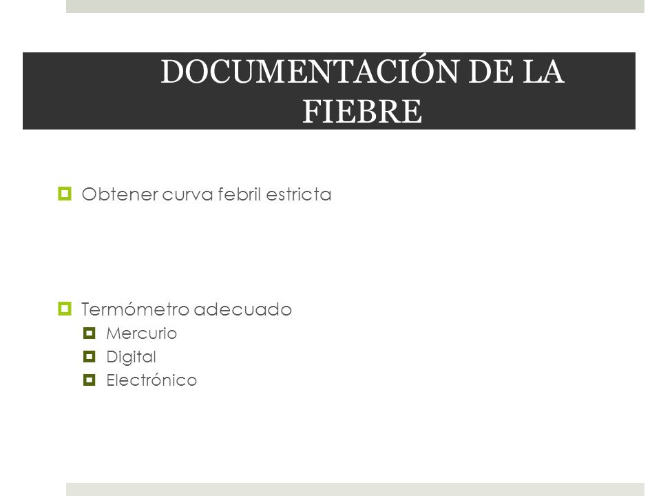 DOCUMENTACIÓN DE LA FIEBRE