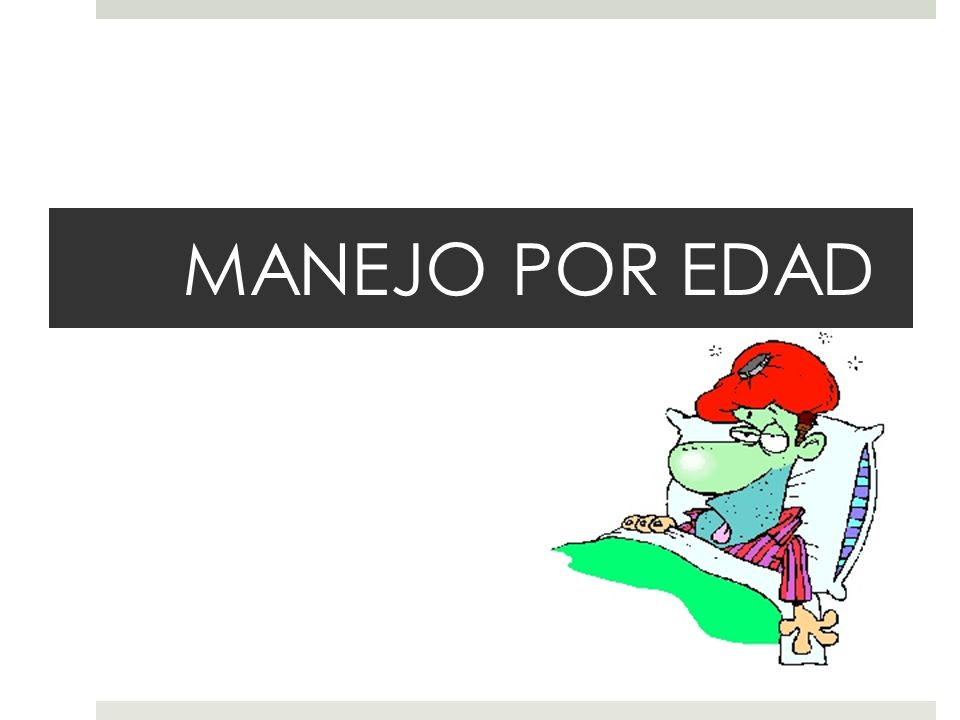 MANEJO POR EDAD
