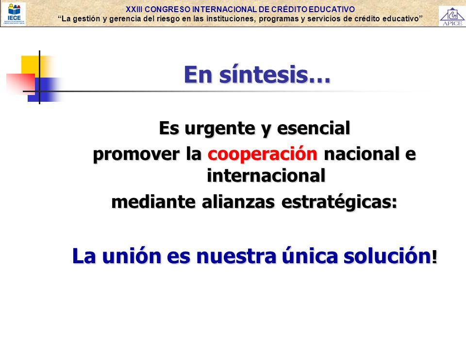 En síntesis… La unión es nuestra única solución! Es urgente y esencial
