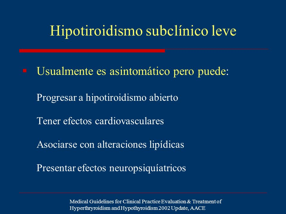 Hipotiroidismo subclínico leve