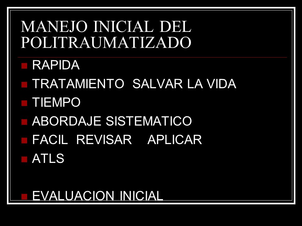 MANEJO INICIAL DEL POLITRAUMATIZADO
