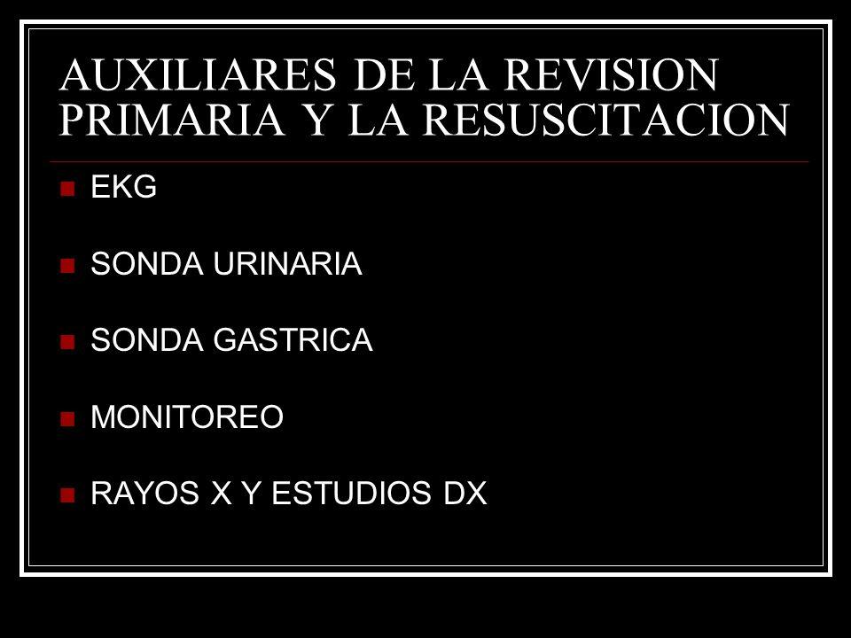 AUXILIARES DE LA REVISION PRIMARIA Y LA RESUSCITACION