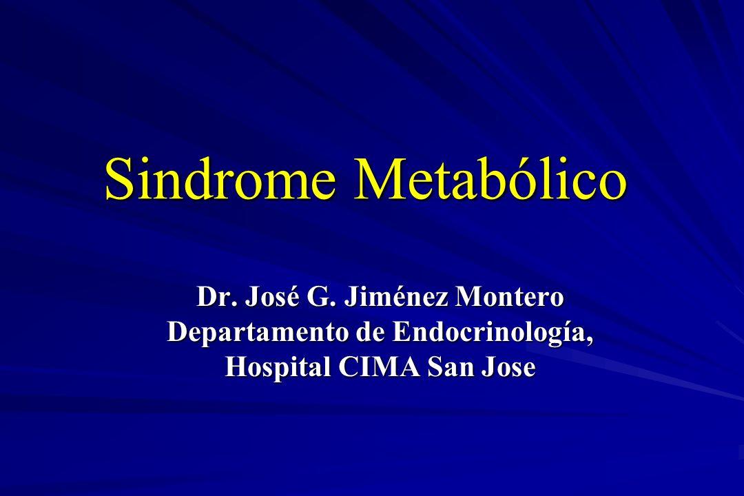 Dr. José G. Jiménez Montero Departamento de Endocrinología,