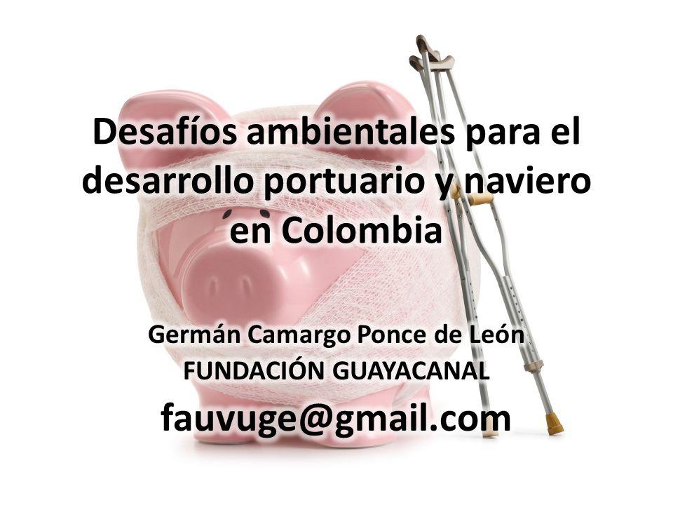 Germán Camargo Ponce de León FUNDACIÓN GUAYACANAL fauvuge@gmail.com