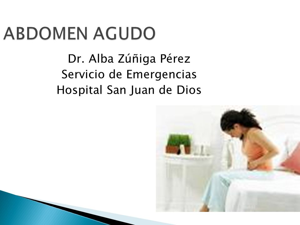 ABDOMEN AGUDO Dr. Alba Zúñiga Pérez Servicio de Emergencias