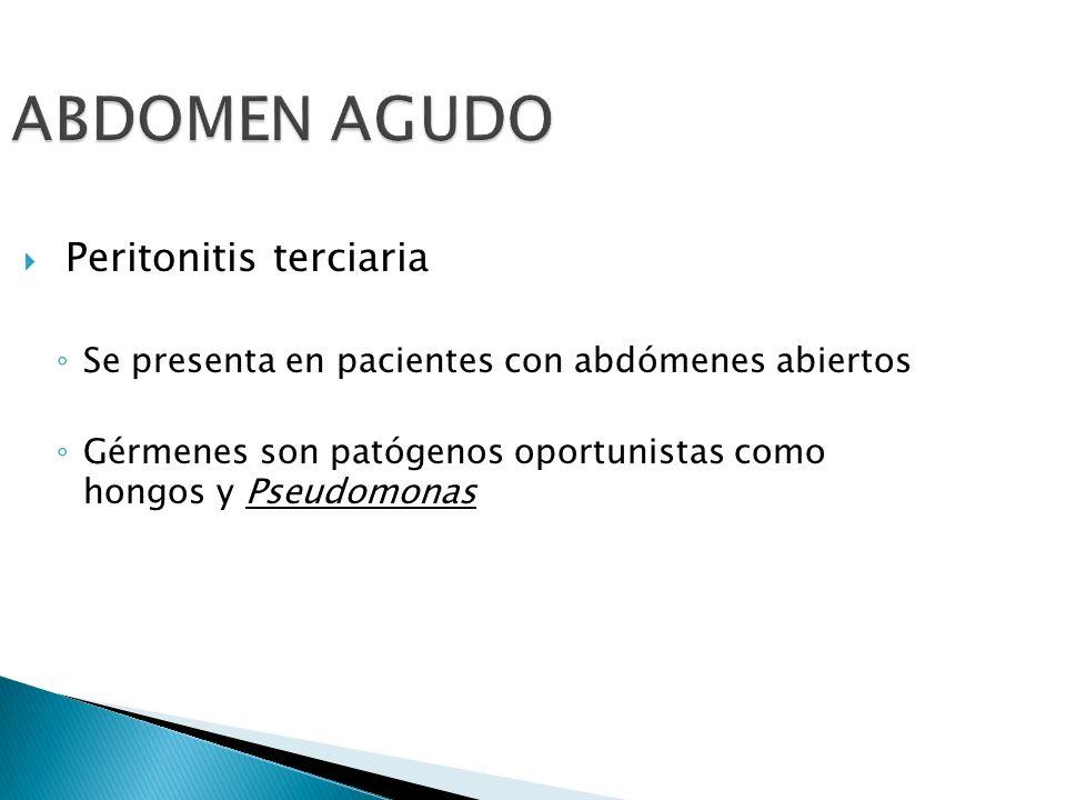 ABDOMEN AGUDO Peritonitis terciaria