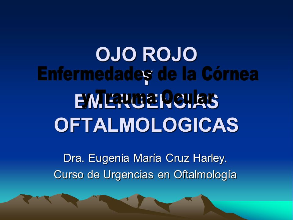 OJO ROJO Y EMERGENCIAS OFTALMOLOGICAS