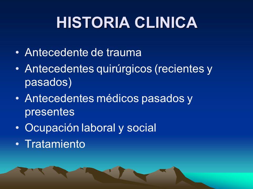 HISTORIA CLINICA Antecedente de trauma