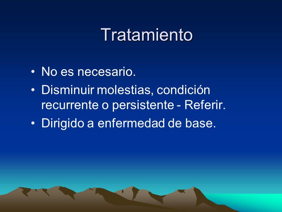 Tratamiento No es necesario.