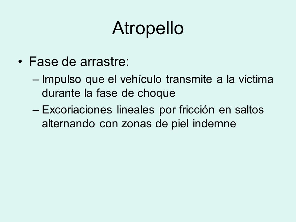 Atropello Fase de arrastre:
