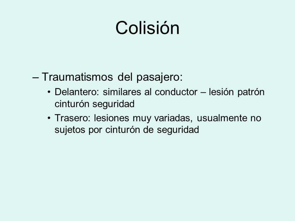 Colisión Traumatismos del pasajero: