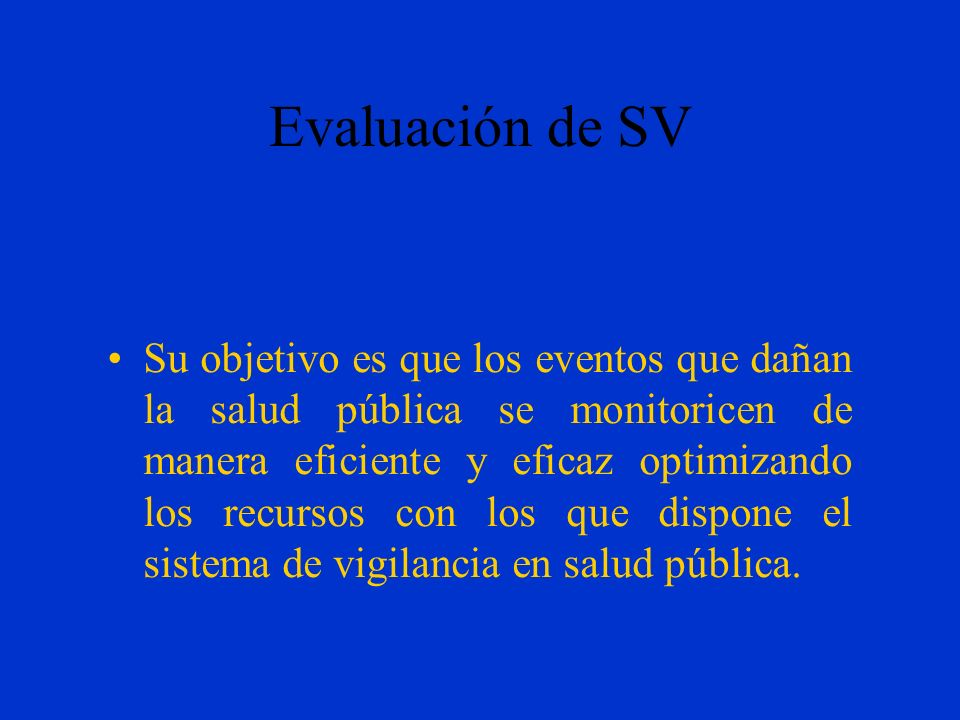 Evaluación de SV