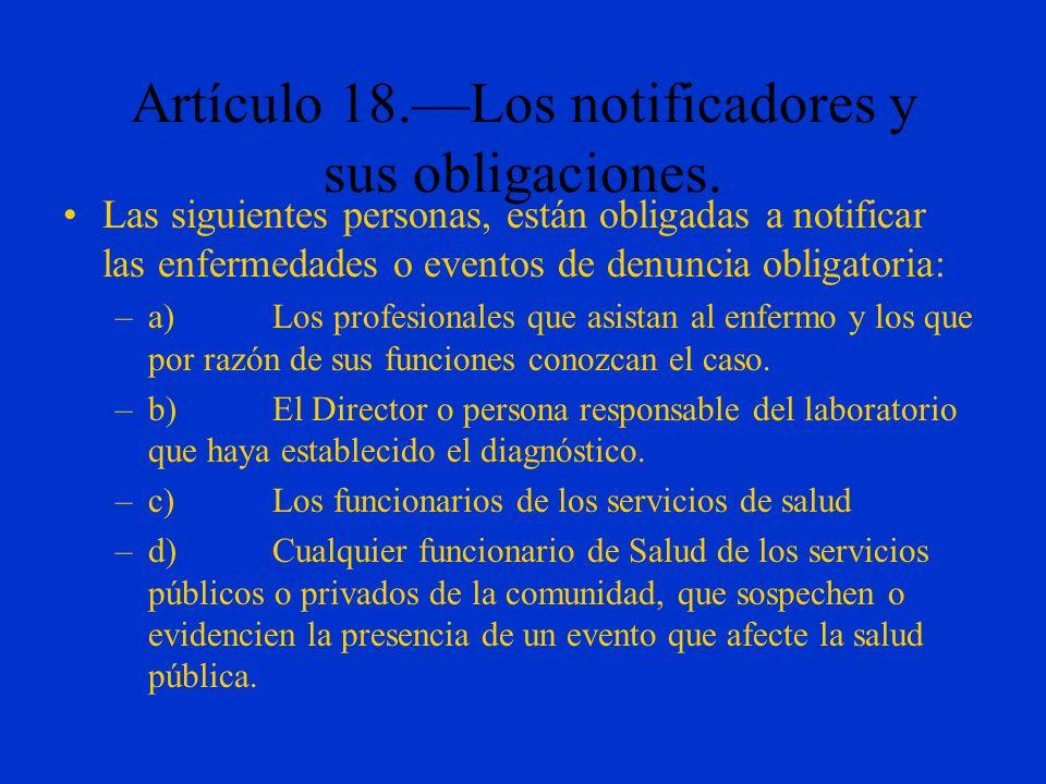 Artículo 18.—Los notificadores y sus obligaciones.