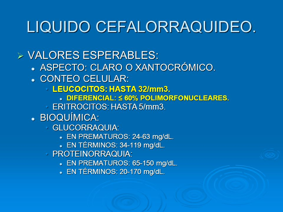 LIQUIDO CEFALORRAQUIDEO.