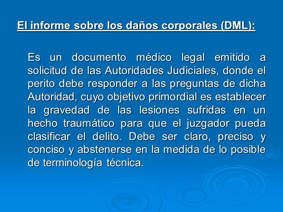 El informe sobre los daños corporales (DML):