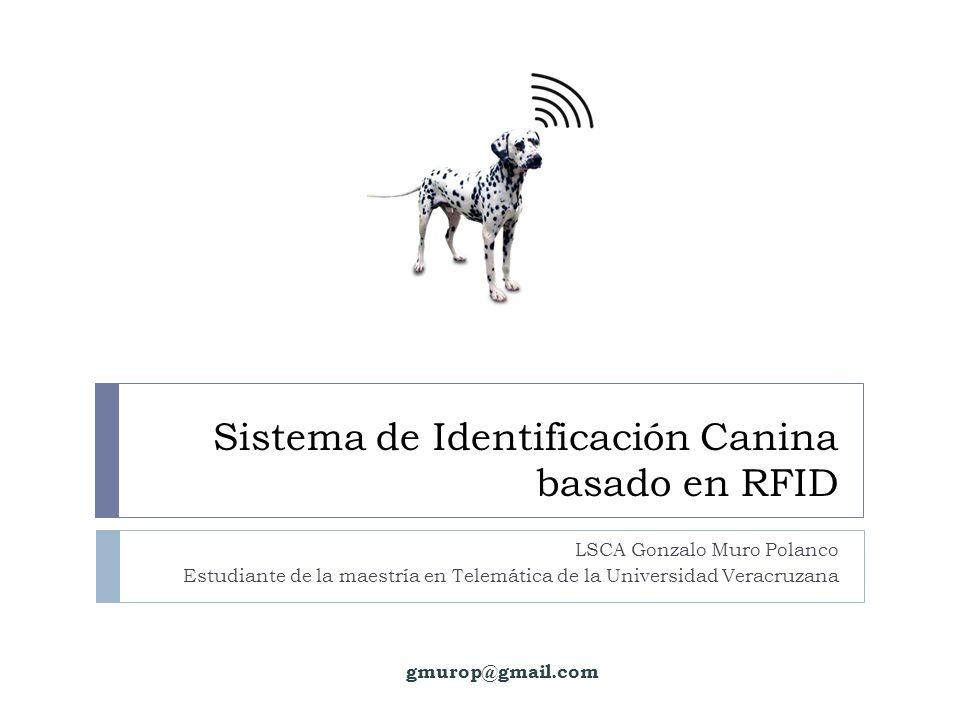 Sistema de Identificación Canina basado en RFID