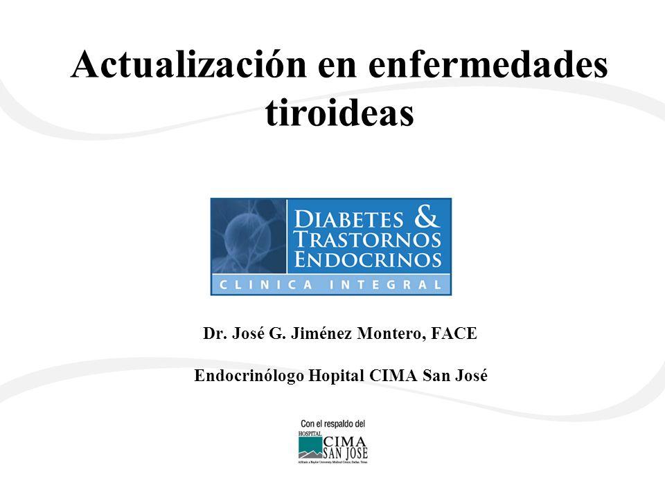 Dr. José G. Jiménez Montero, FACE Endocrinólogo Hopital CIMA San José