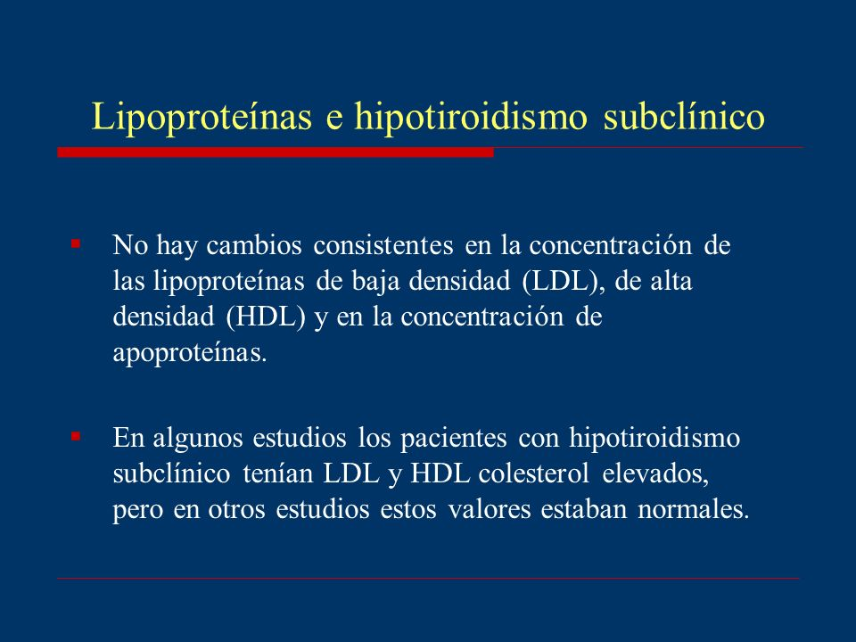 Lipoproteínas e hipotiroidismo subclínico