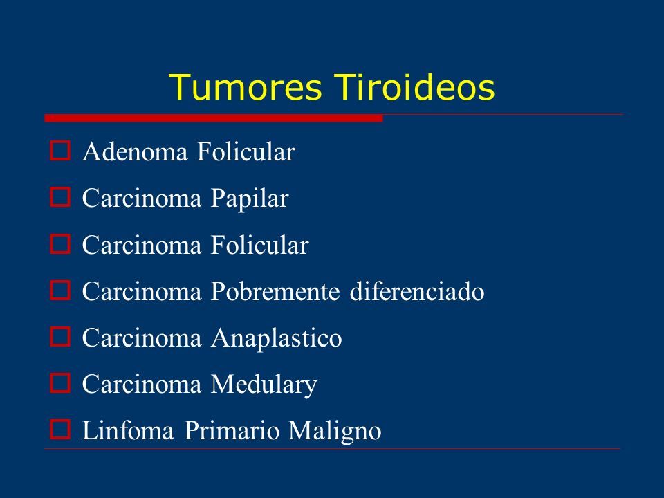 Tumores Tiroideos Adenoma Folicular Carcinoma Papilar